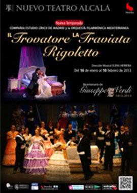 Il Trovatore, La Traviata, Rigoletto