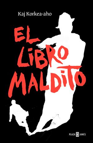 'El libro maldito', de Kaj Korkea-aho (Plaza & Janés)