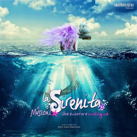 La Sirenita.El Musical. Una Aventura Ecológica