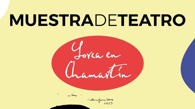 Cartel de la Muestra teatral que se realizará en Chamartín.