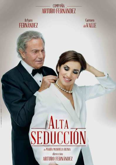 La alta seducción de Arturo Fernández