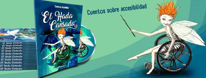 El Hada Cansada, cuentos de viaje y accesibilidad