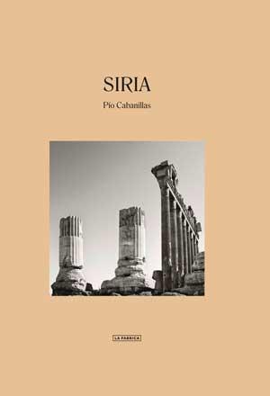 Libro Siria: 120 páginas   Español   16,50 x 24 cm PVP 28 €   ISBN 978-84-17769-25-3