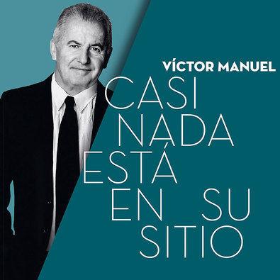 Víctor Manuel publica su nuevo álbum de estudio en octubre