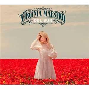 """Virginia Maestro: """"Elegir el camino fácil en la música, habría sido un infierno para mí"""""""